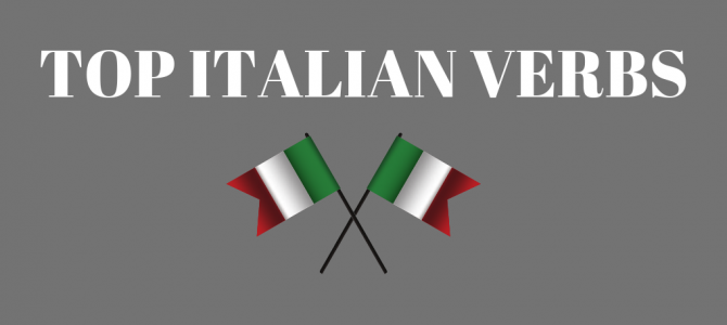 Top Italian Verbs – The Most Common Italian Verbs (With 3 Video Lessons!)